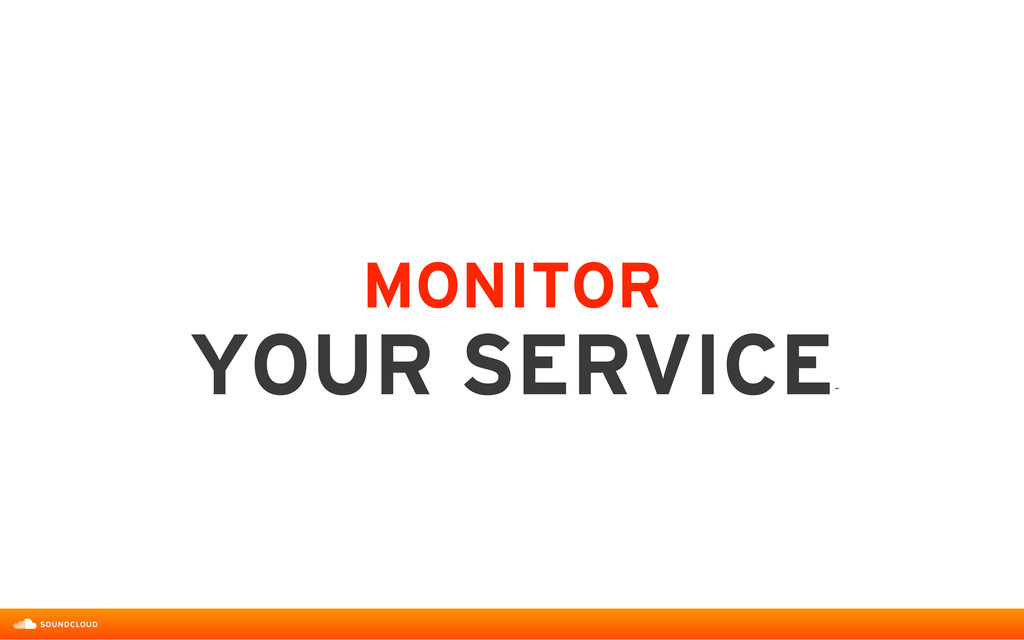MONITOR  YOUR SERVICE ˝