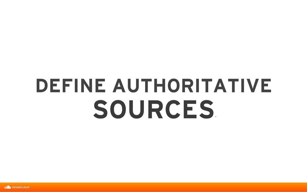 DEFINE AUTHORITATIVE  SOURCES ˝