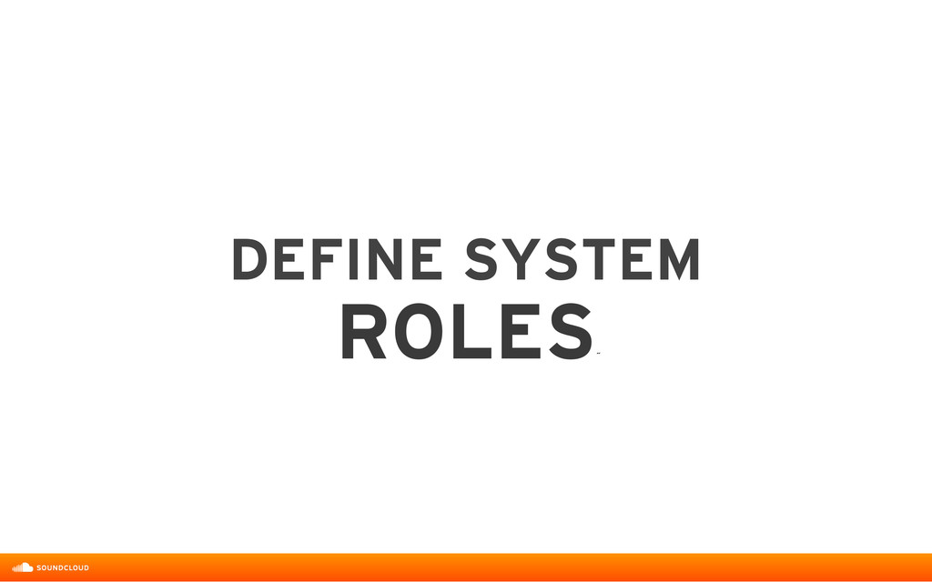 DEFINE SYSTEM  ROLES ˝