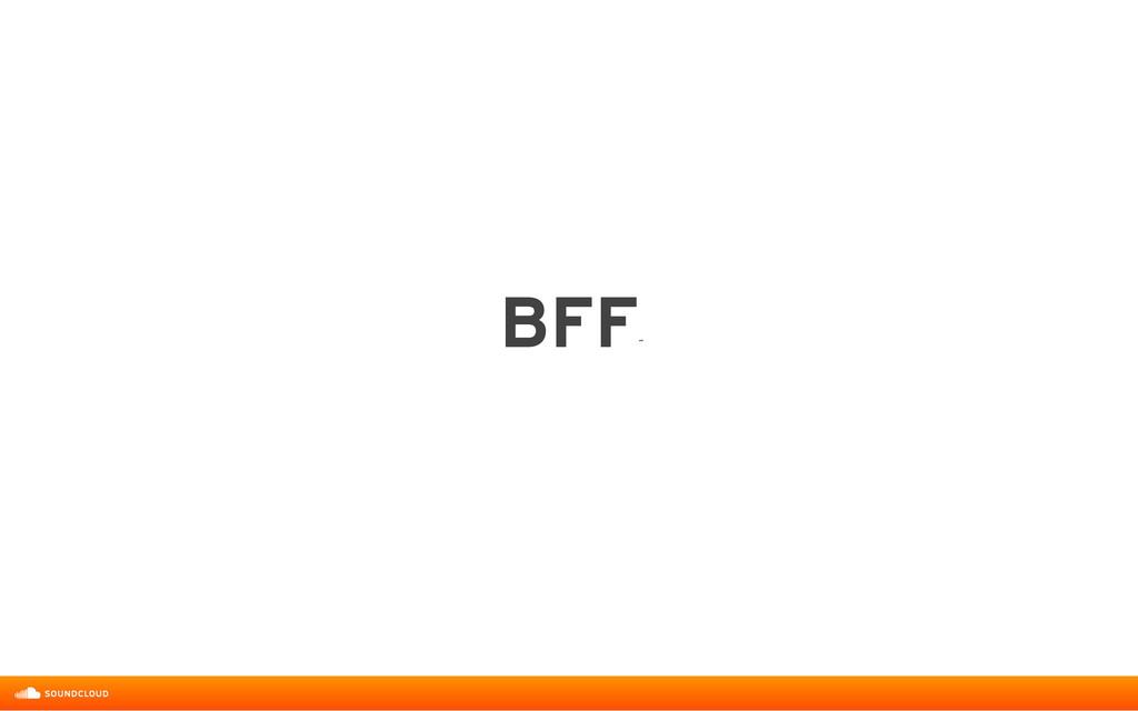BFF ˝