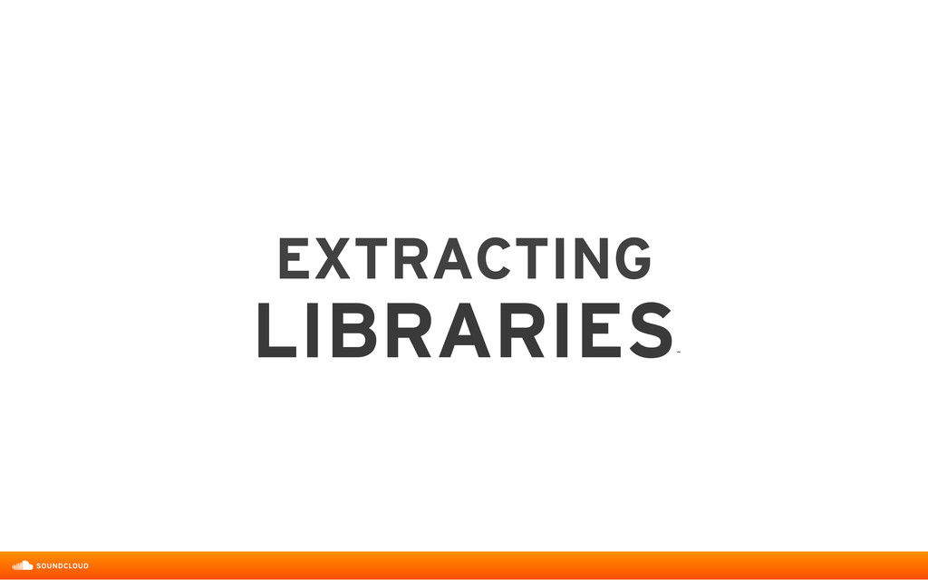 EXTRACTING  LIBRARIES ˝