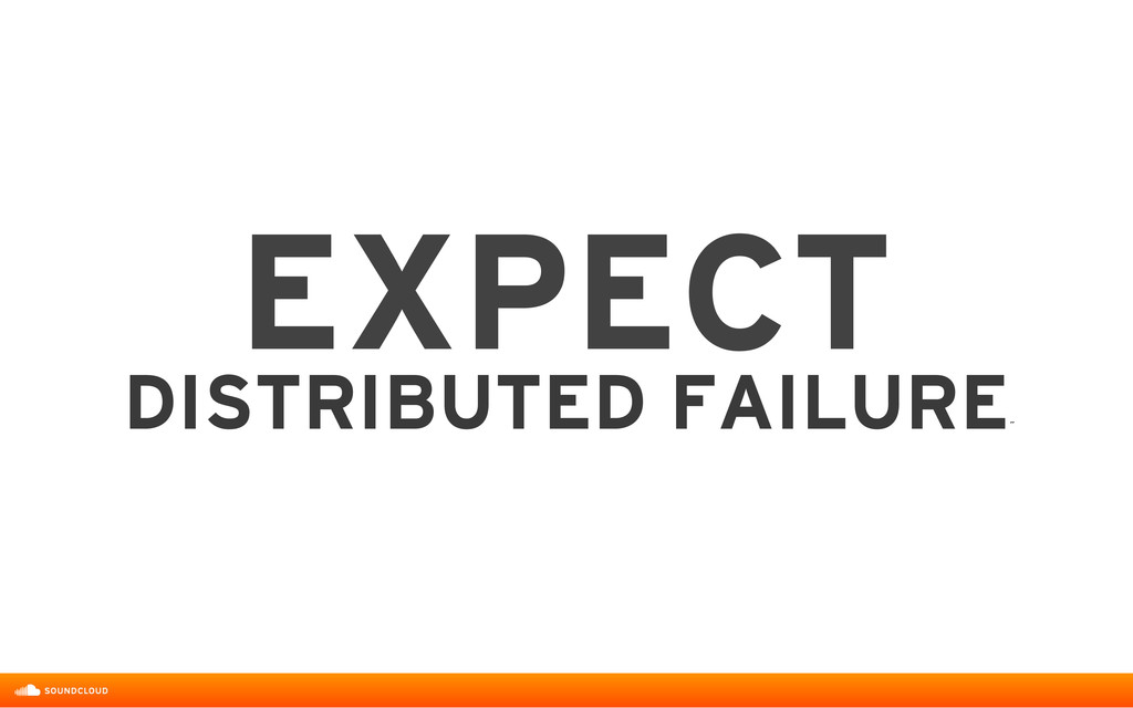 EXPECT DISTRIBUTED FAILURE ˝