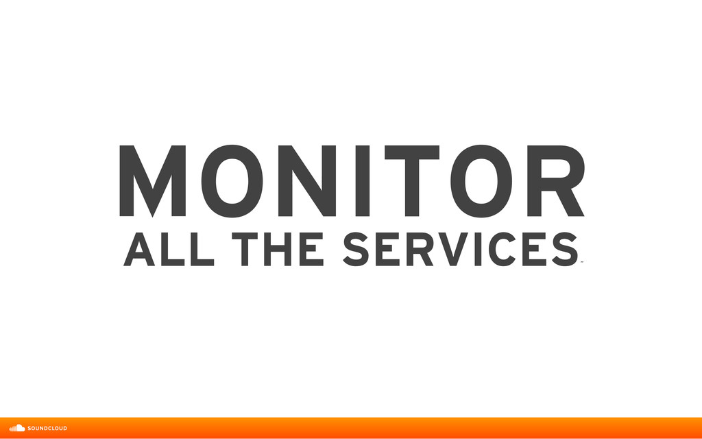 MONITOR ALL THE SERVICES ˝