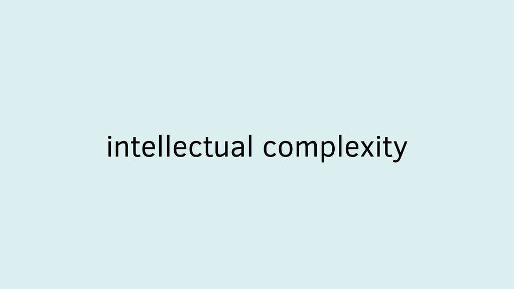 intellectual complexity