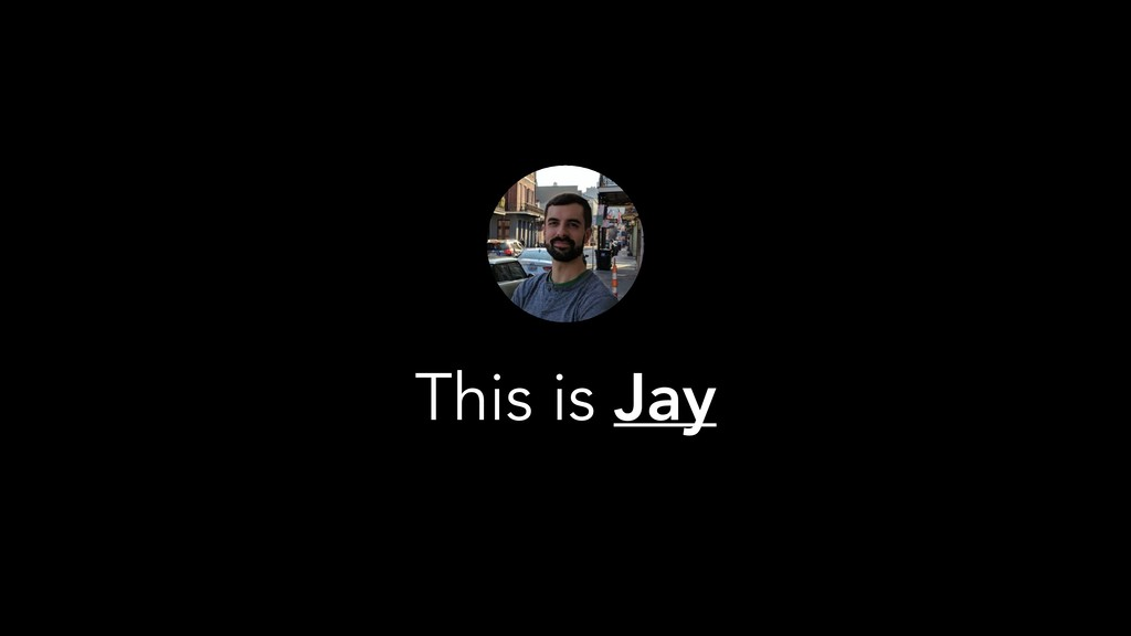 This is Jay