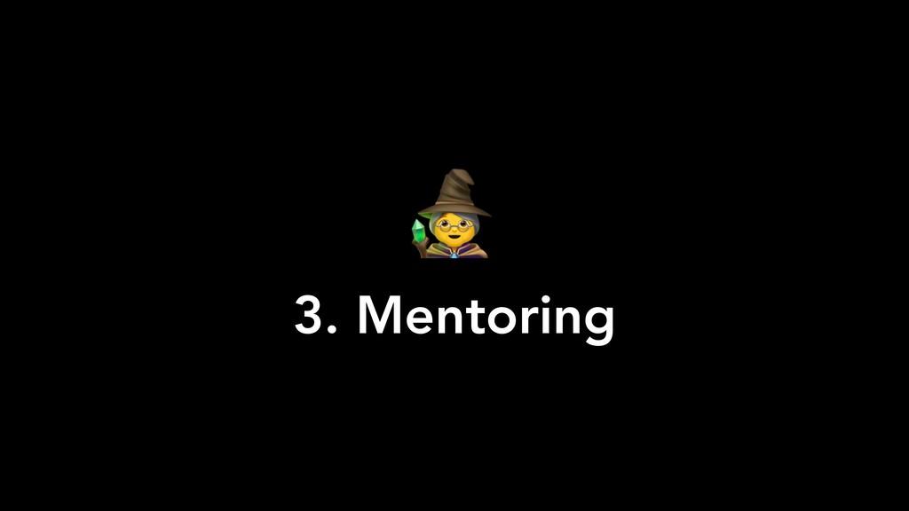 3. Mentoring