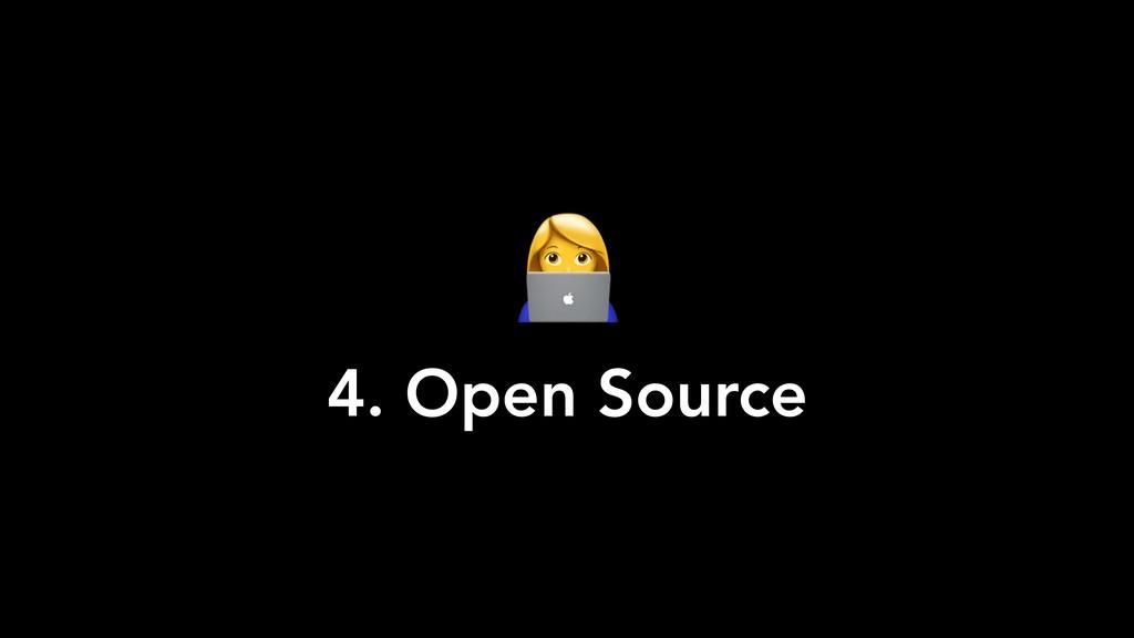V 4. Open Source