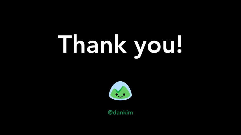 @dankim Thank you!