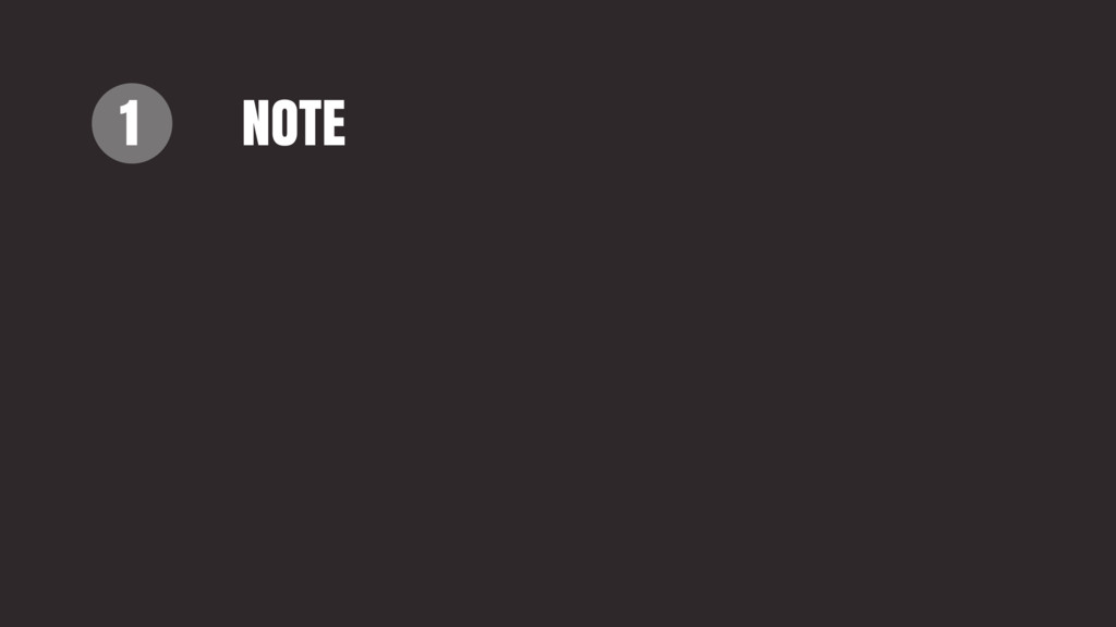 1 NOTE
