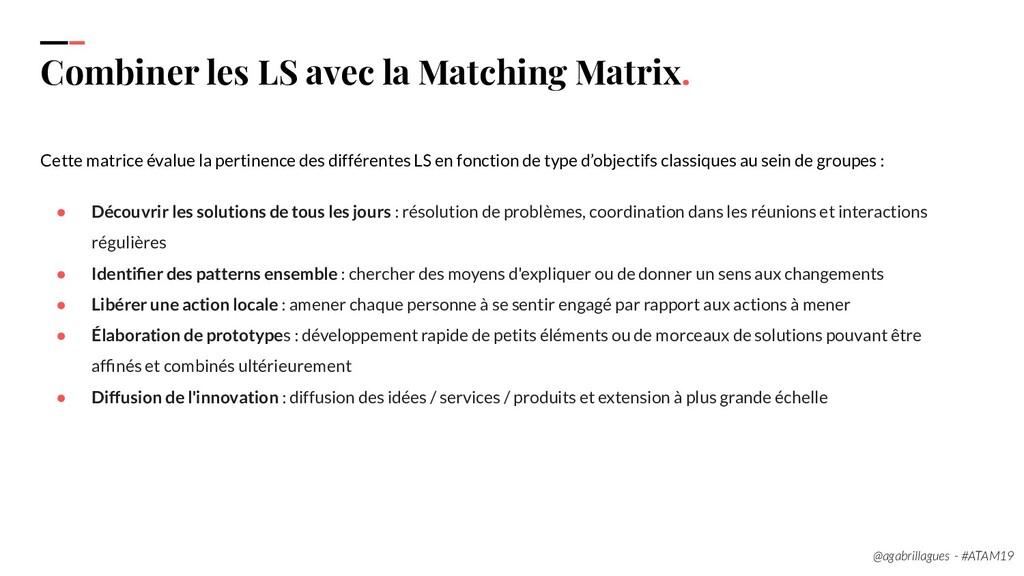 103 Combiner les LS avec la Matching Matrix. Ce...