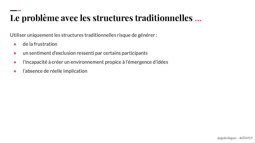 22. Le problème avec les structures traditionne...