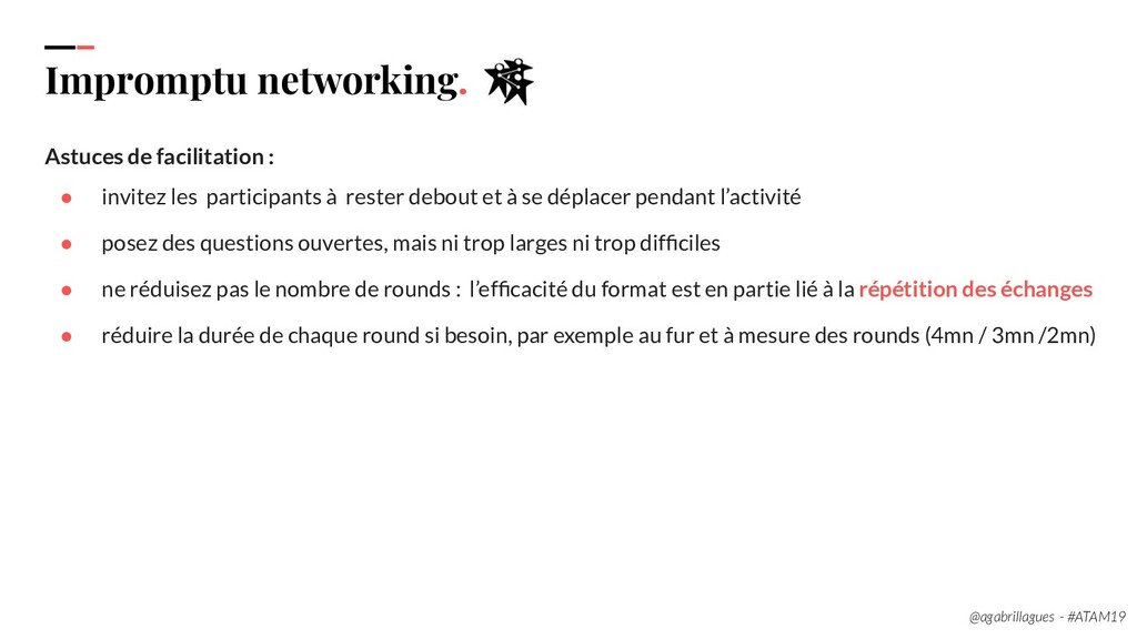 90. Impromptu networking. Astuces de facilitati...