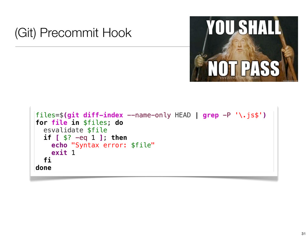 (Git) Precommit Hook files=$(git diff-index --n...