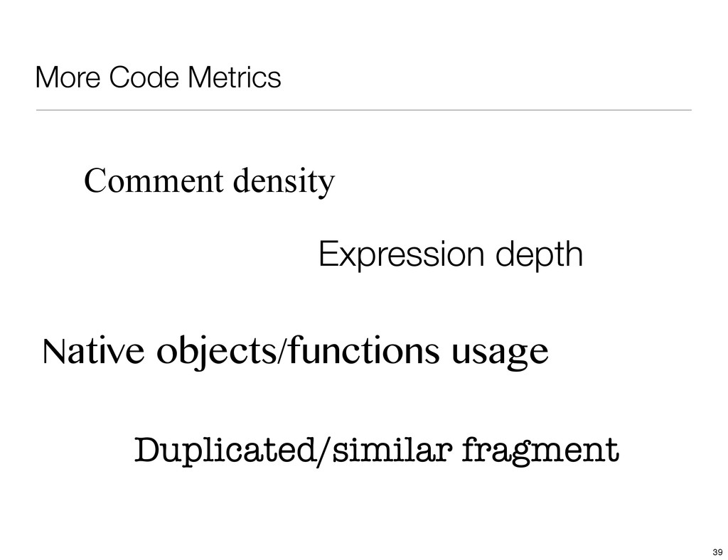 More Code Metrics Comment density Expression de...