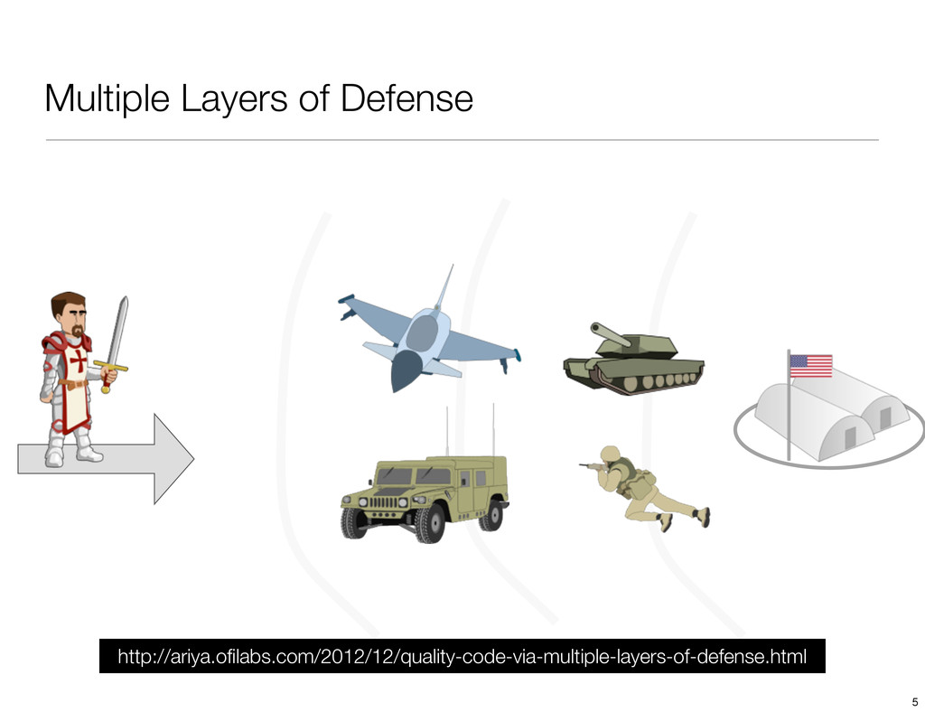Multiple Layers of Defense http://ariya.ofilabs....