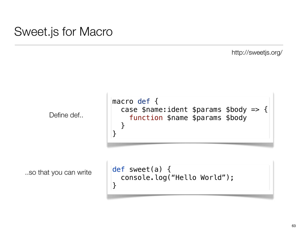 Sweet.js for Macro macro def { case $name:ident...