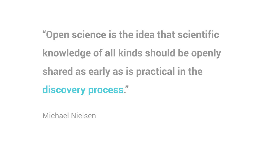 """""""Open science is the idea that scientific knowl..."""