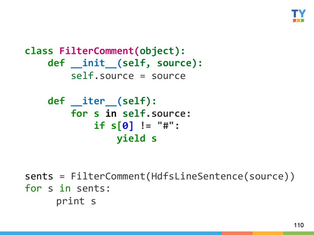 110 class FilterComment(object):    ...