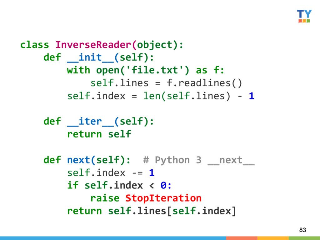 83 class InverseReader(object):    ...