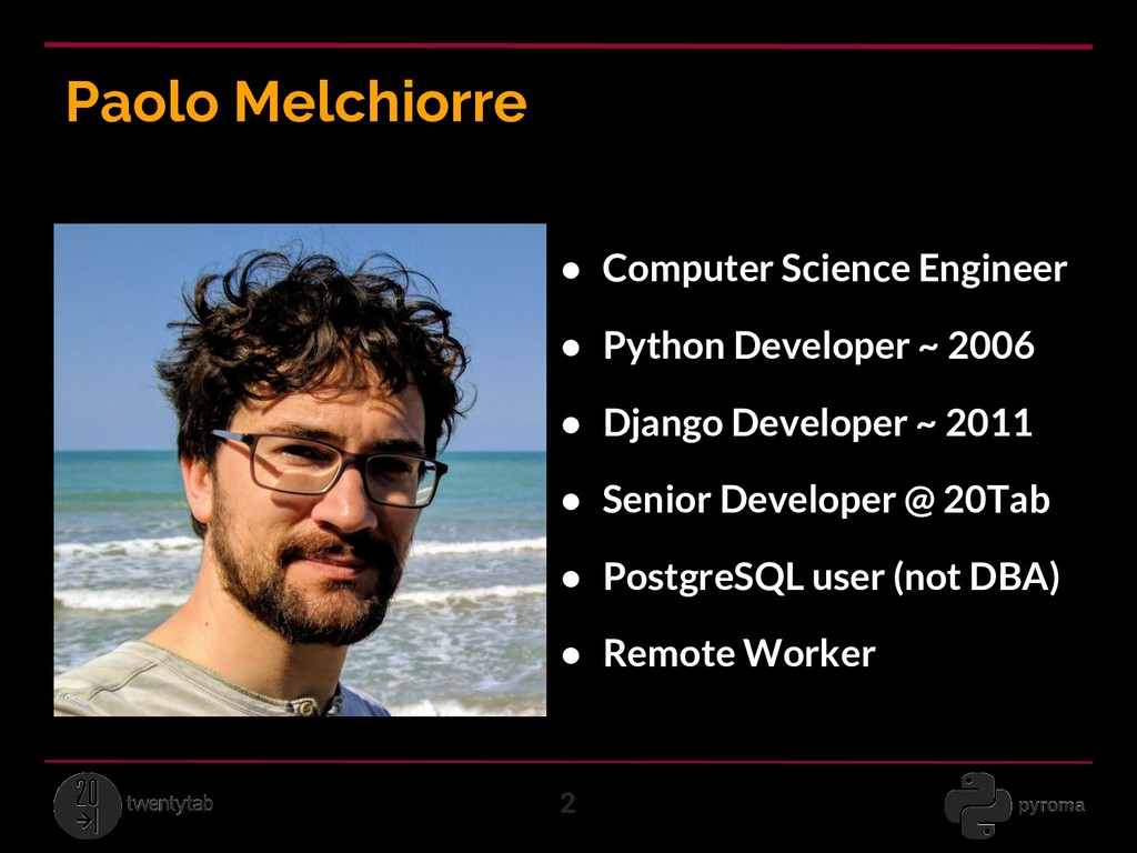 Paolo Melchiorre 2 ● Computer Science Engineer ...