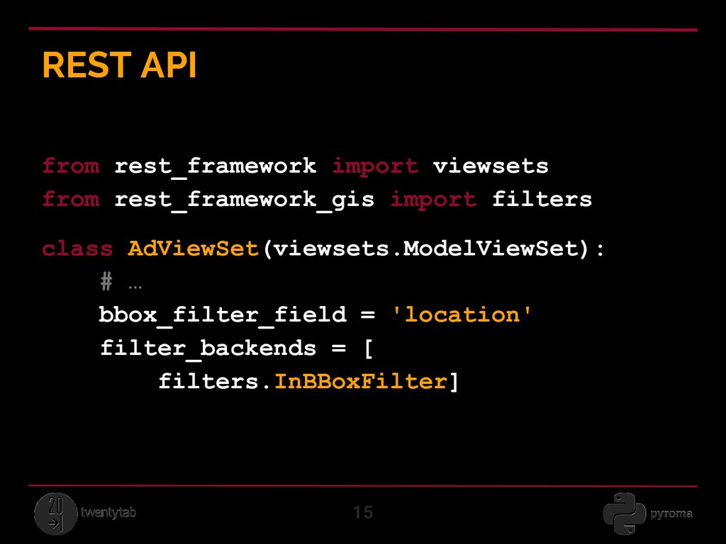 REST API 15 from rest_framework import viewsets...