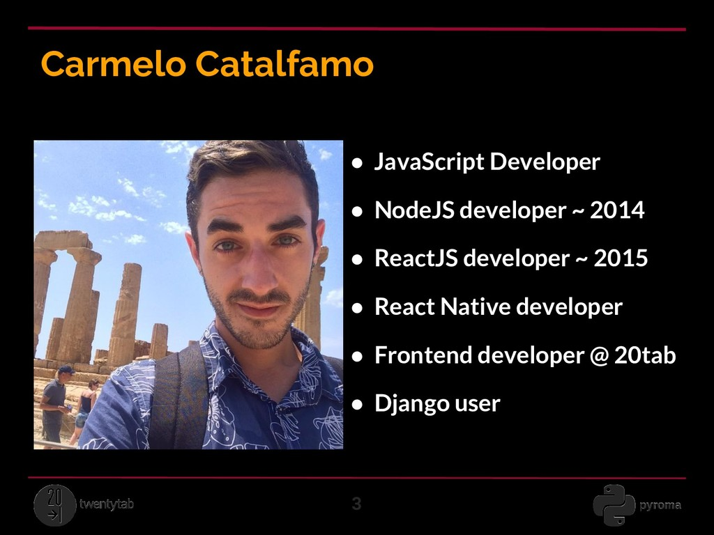 Carmelo Catalfamo 3 ● JavaScript Developer ● No...