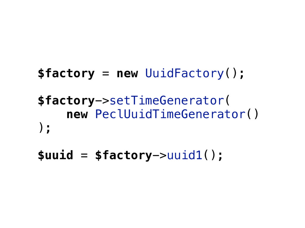 $factory = new UuidFactory(); $factory->setTime...