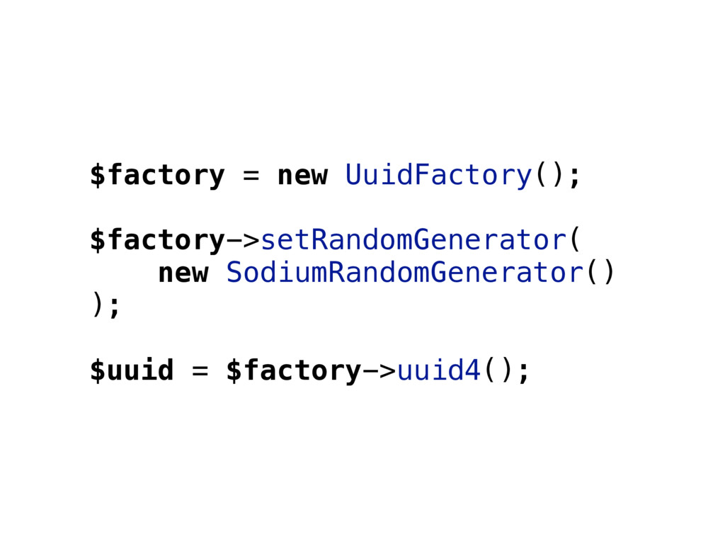 $factory = new UuidFactory(); $factory->setRand...