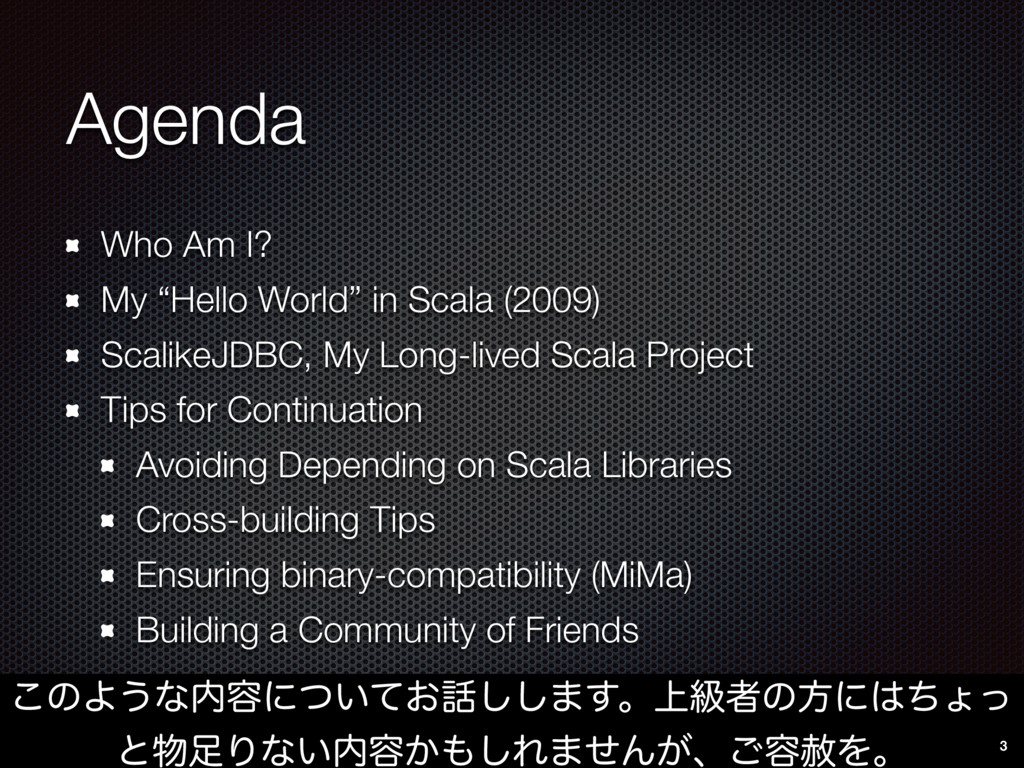 "Agenda Who Am I? My ""Hello World"" in Scala (200..."
