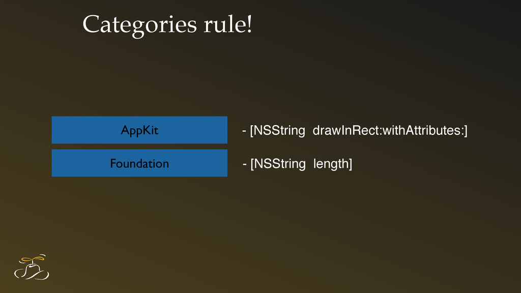 Categories rule! Foundation AppKit - [NSString ...