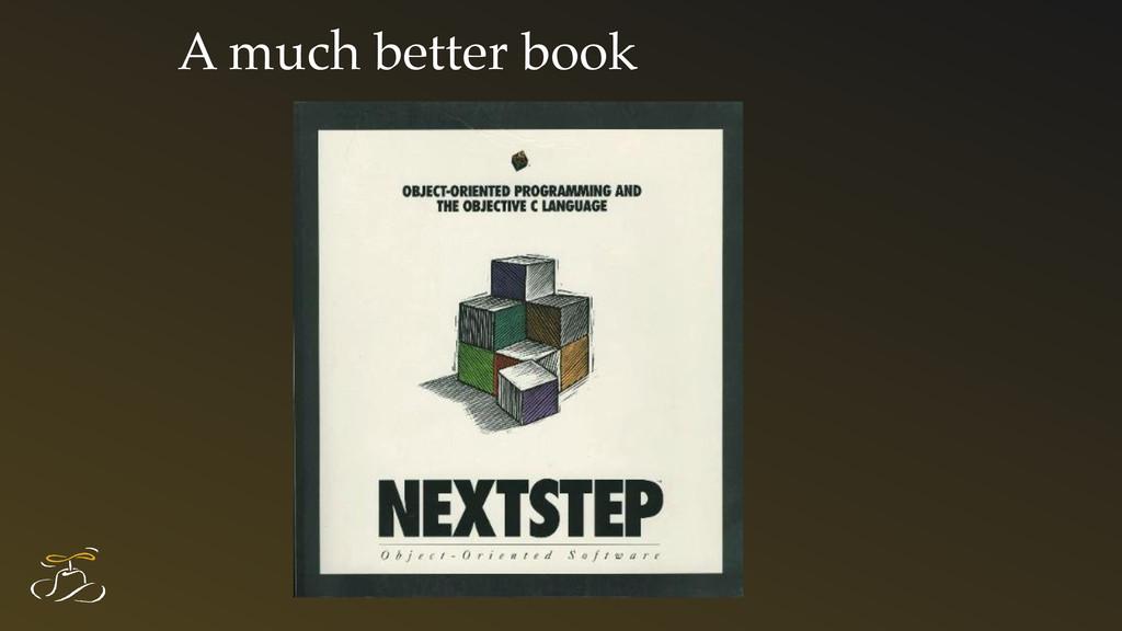 A much better book