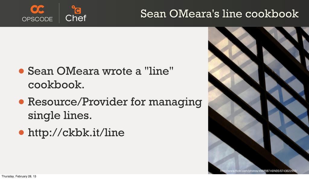 Sean OMeara's line cookbook • Sean OMeara wrote...