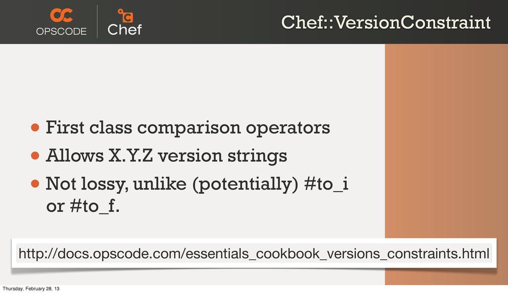 Chef::VersionConstraint • First class compariso...