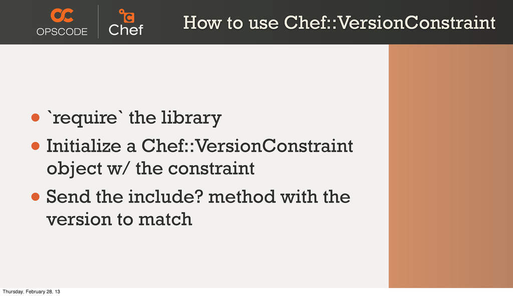 How to use Chef::VersionConstraint • `require` ...