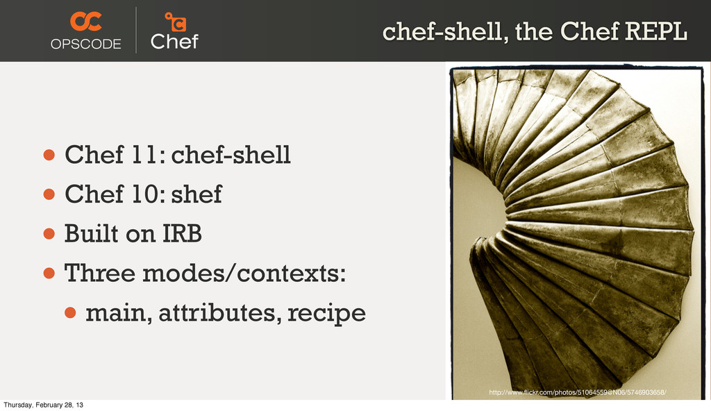 chef-shell, the Chef REPL • Chef 11: chef-shell...
