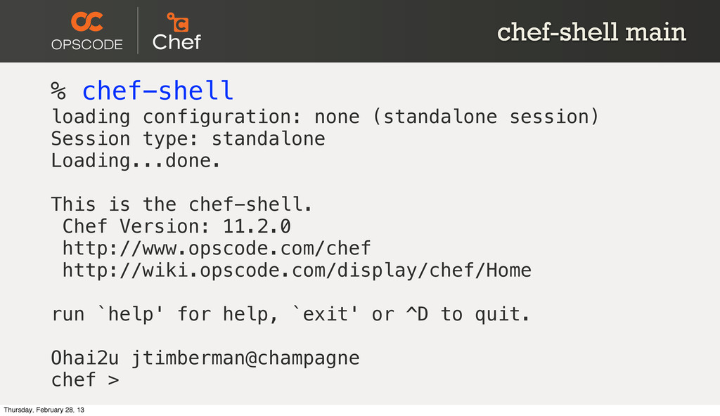 chef-shell main % chef-shell loading configurat...