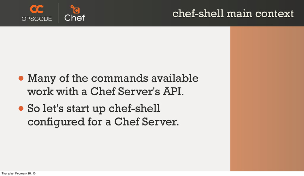 chef-shell main context • Many of the commands ...