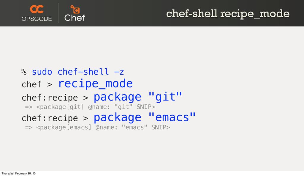 chef-shell recipe_mode % sudo chef-shell -z che...