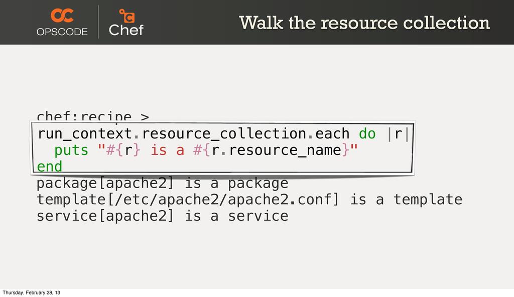 Walk the resource collection chef:recipe > run_...