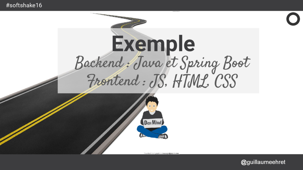 @guillaumeehret #softshake16 Exemple Backend : ...