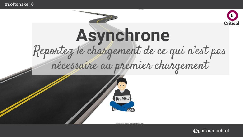@guillaumeehret #softshake16 Asynchrone Reporte...