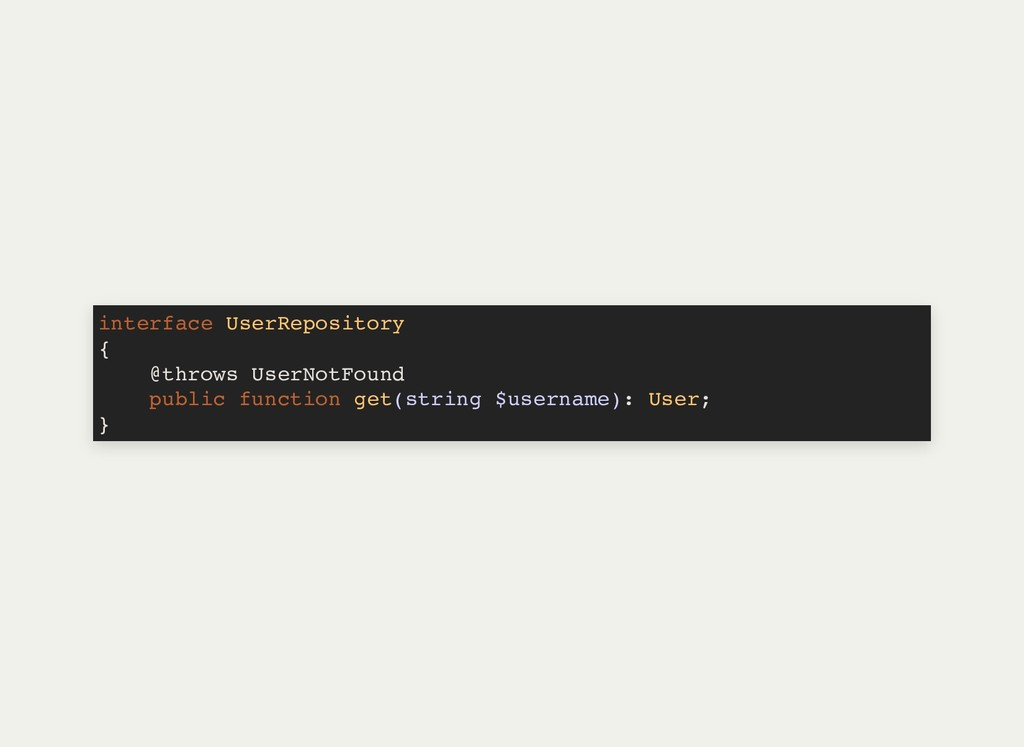 interface UserRepository { @throws UserNotFound...