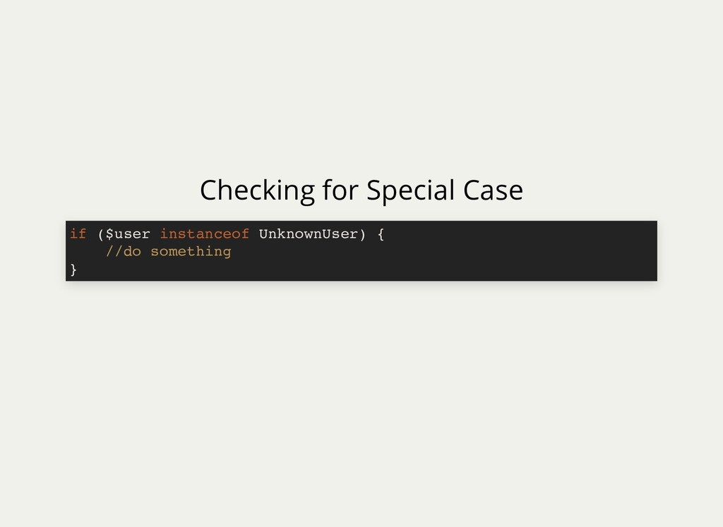 Checking for Special Case if ($user instanceof ...