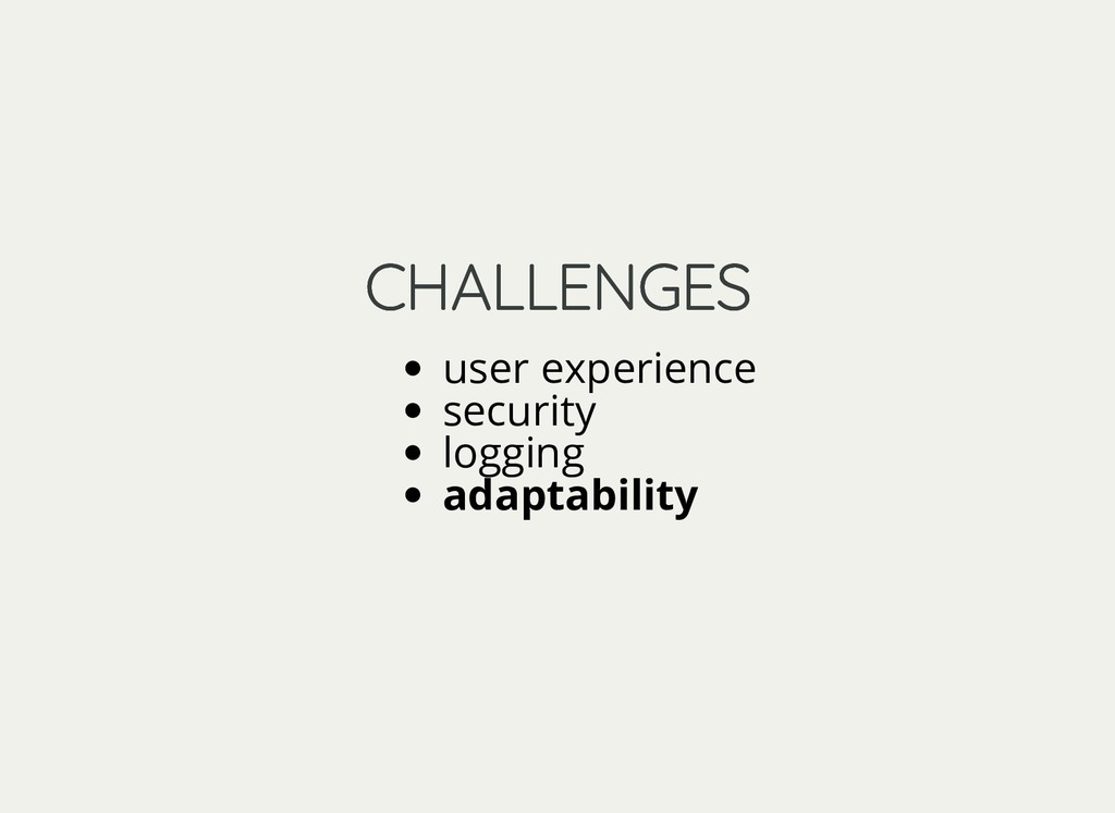 CHALLENGES CHALLENGES user experience security ...