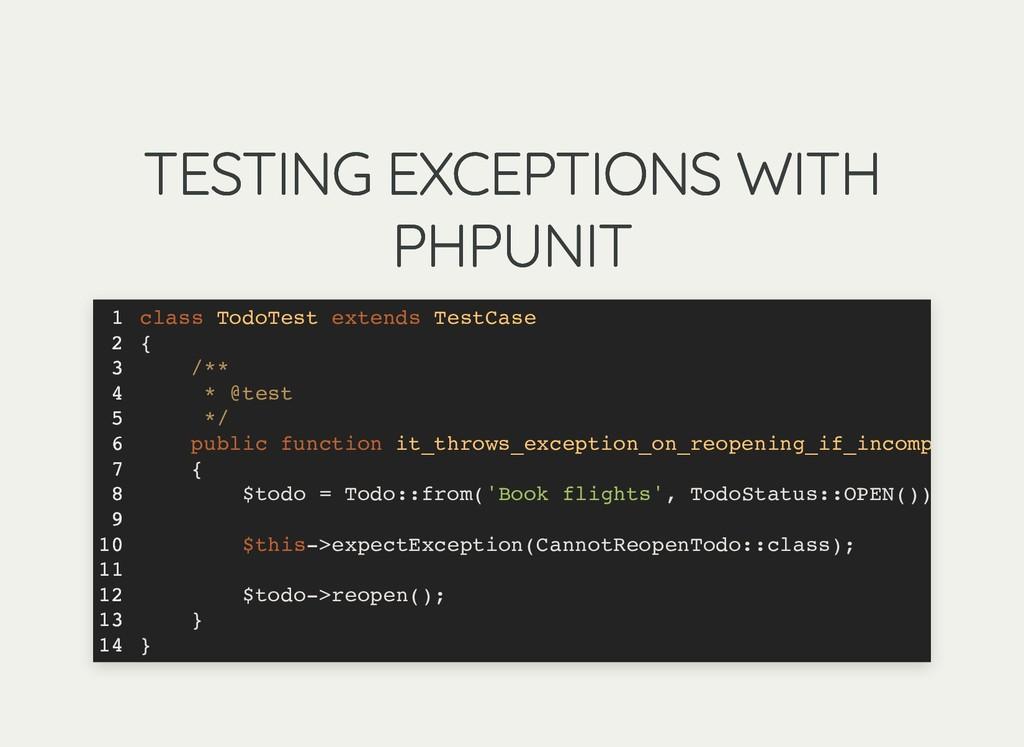 TESTING EXCEPTIONS WITH TESTING EXCEPTIONS WITH...