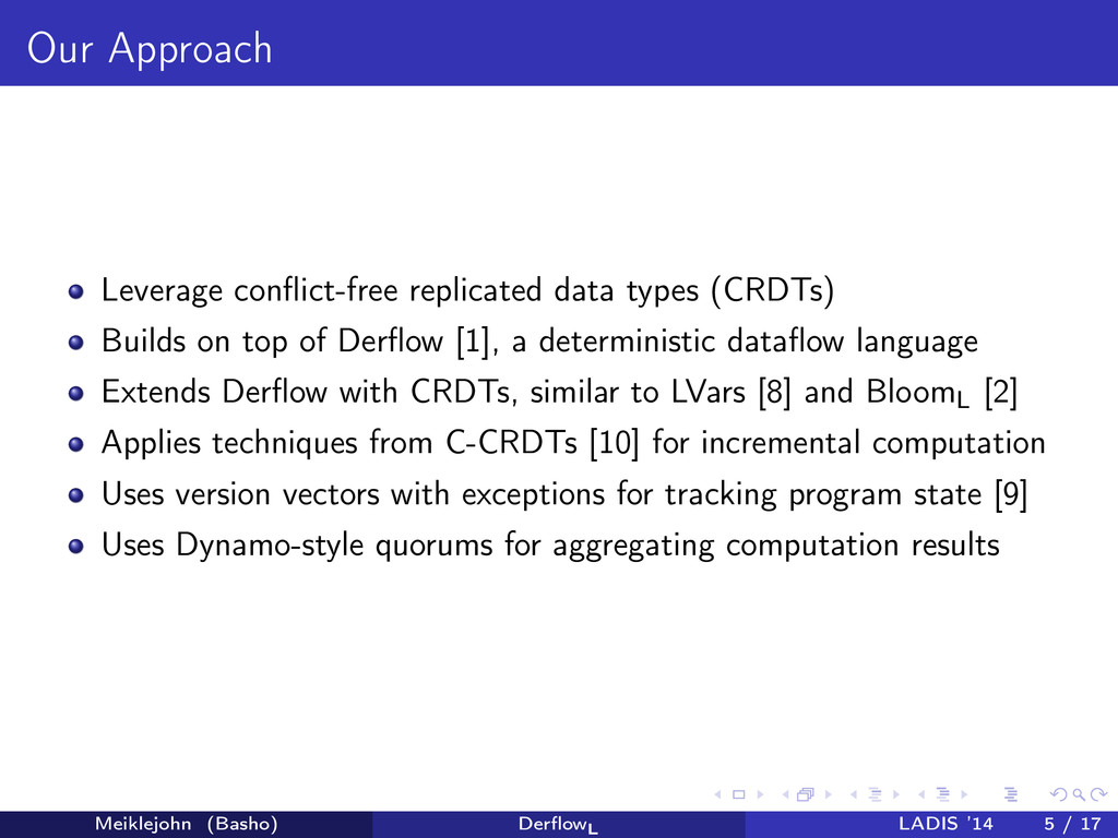Our Approach Leverage conflict-free replicated d...