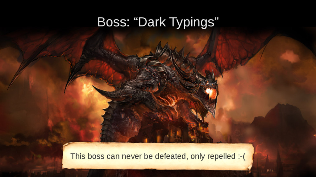 """Boss: """"Dark Typings"""" This boss can never be def..."""