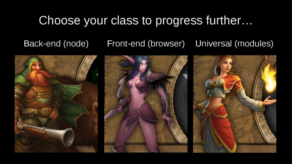Choose your class to progress further… Back-end...