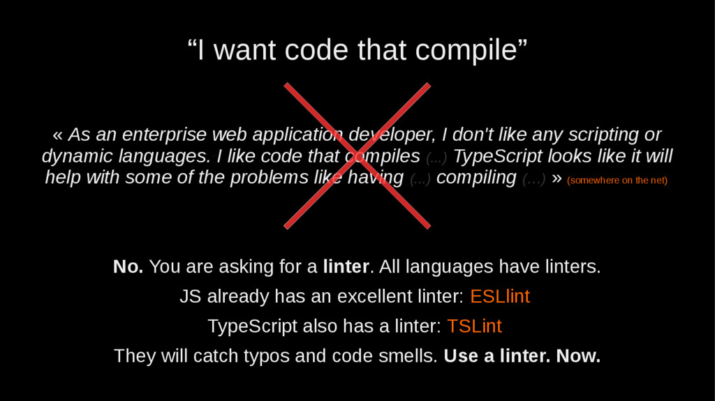"""""""I want code that compile"""" « As an enterprise w..."""