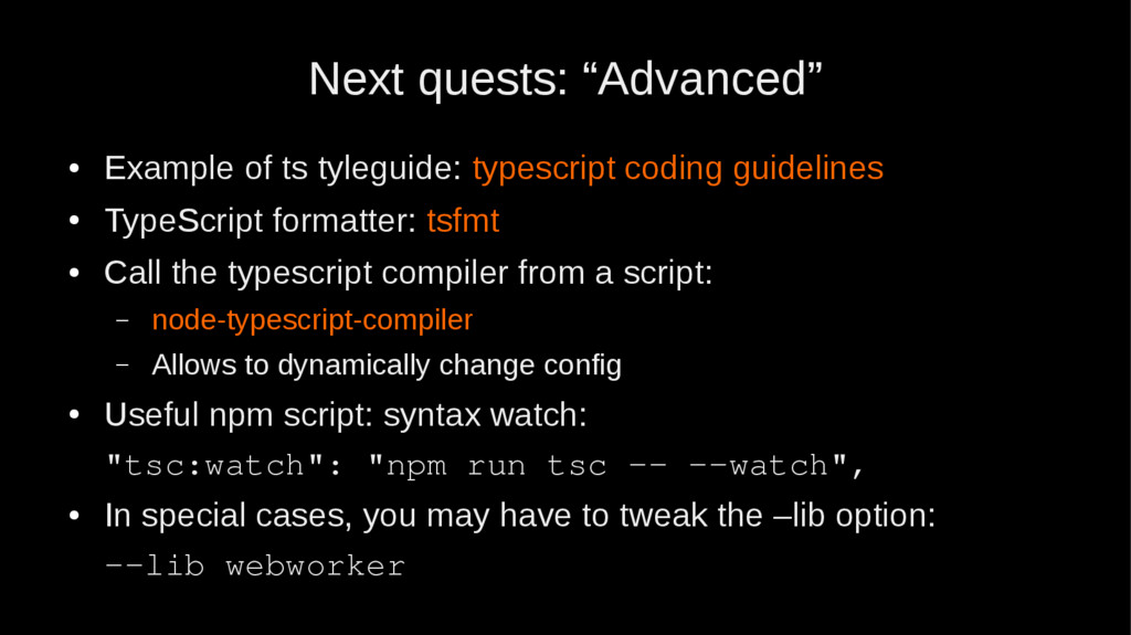 "Next quests: ""Advanced"" ● Example of ts tylegui..."